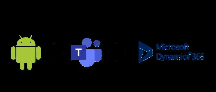 Android + Teams + Dynamics